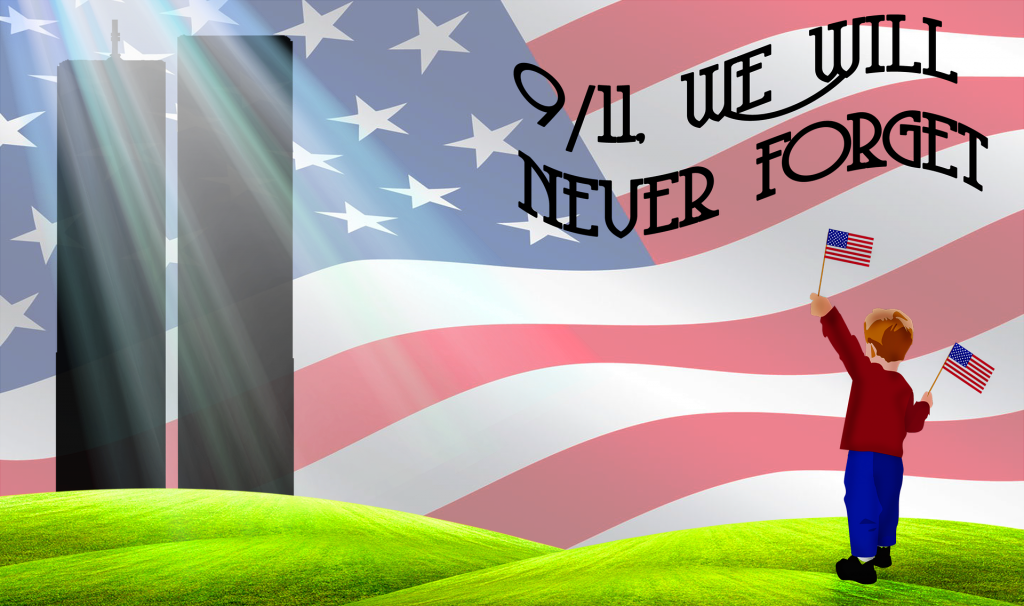 9/11, we will never forget
