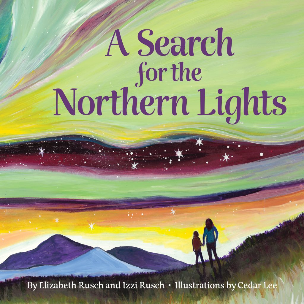 Cover of A Search for the Northern Lights. Author Elizabeth Rusch