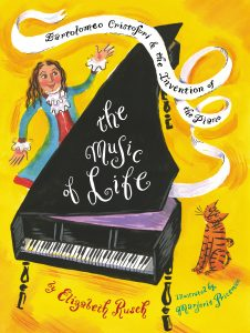 The Music of Life cover. Author: Elizabeth Rusch