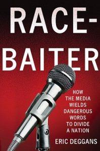 Eric Deggans book Race-Baiter