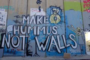 Make Hummus not walls photo
